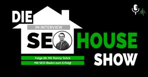 Ronny SEO Experte beim SEO House Podcats
